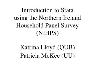 Introduction to Stata using the Northern Ireland Household Panel Survey NIHPS