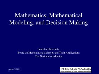 Mathematics, Mathematical Modeling, and Decision Making