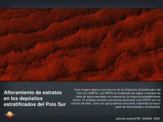 Afloramiento de estratos en los depósitos estratificados del Polo Sur