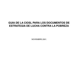 GUIA DE LA CIOSL PARA LOS DOCUMENTOS DE ESTRATEGIA DE LUCHA CONTRA LA POBREZA