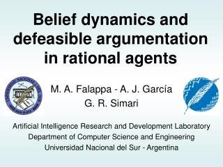 Belief dynamics and defeasible argumentation in rational agents