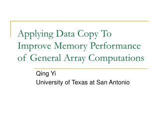 Applying Data Copy To Improve Memory Performance of General Array Computations