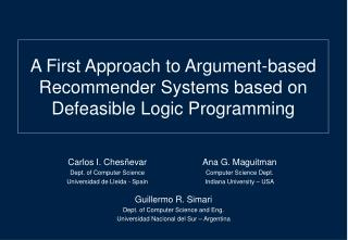 A First Approach to Argument-based Recommender Systems based on Defeasible Logic Programming