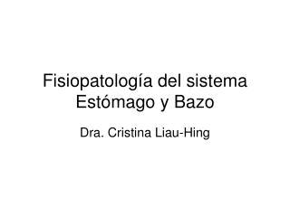Fisiopatología del sistema Estómago y Bazo