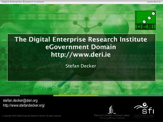 The Digital Enterprise Research Institute eGovernment Domain deri.ie