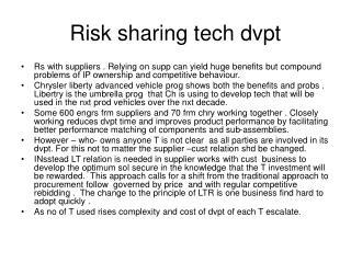 Risk sharing tech dvpt