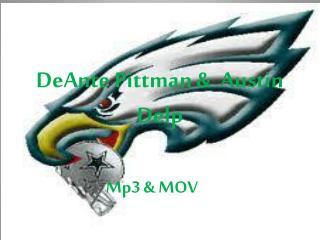 DeAnte Pittman &  Austin Delp