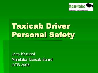 Taxicab Driver Personal Safety