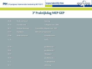 3 e  Praktijkdag MEP GEP