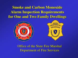 Office of the State Fire Marshal  Department of Fire Services