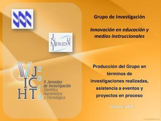 Grupo de Investigaci�n Innovaci�n en educaci�n y medios instruccionales
