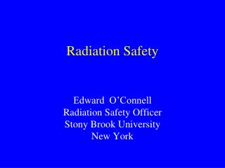 Radiation Safety