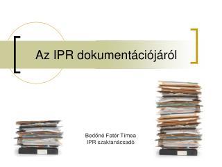 Az IPR dokument ci j r l