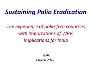 Sustaining Polio Eradication
