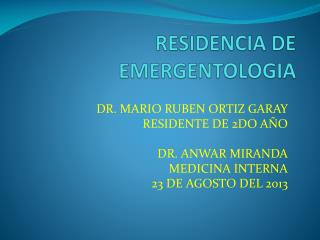 RESIDENCIA DE  EMERGENTOLOGIA