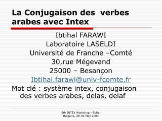 La Conjugaison des  verbes arabes avec Intex