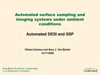 Automated surface sampling and imaging systems under ambient conditions