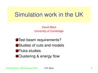Simulation work in the UK
