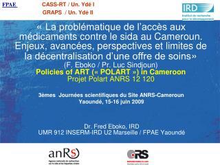 La probl matique de l acc s aux m dicaments contre le sida au Cameroun. Enjeux, avanc es, perspectives et limites de l