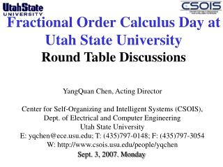 Fractional Order Calculus Day at Utah State University Round Table Discussions