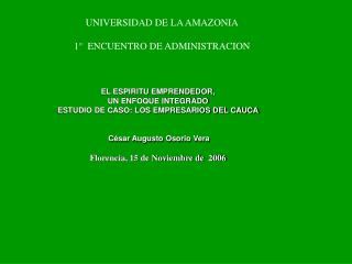 UNIVERSIDAD DE LA AMAZONIA 1°  ENCUENTRO DE ADMINISTRACION