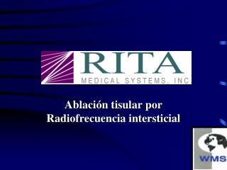 Ablación tisular por Radiofrecuencia intersticial