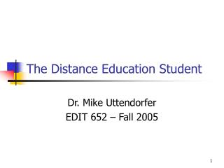The Distance Education Student