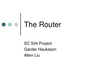 The Router