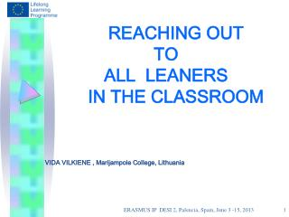 REACHING OUT  TO  ALL LEANERS      IN THE CLASSROOM
