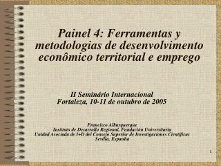 Painel 4: Ferramentas y metodologias de desenvolvimento econômico territorial e emprego