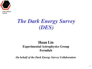 The Dark Energy Survey  (DES)