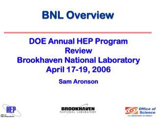 BNL Overview