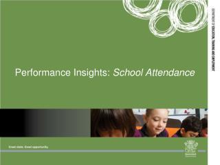 Performance Insights:  School Attendance