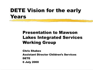DETE Vision for the early Years