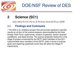 DOE/NSF Review of DES