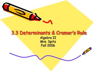 3.3 Determinants & Cramer's Rule