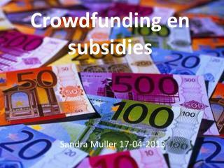 Crowdfunding  en subsidies