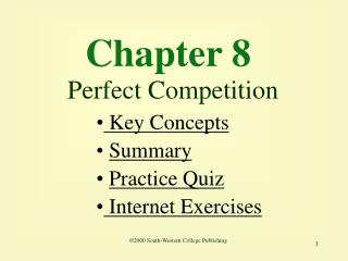 Chapter 8  Perfect Competition