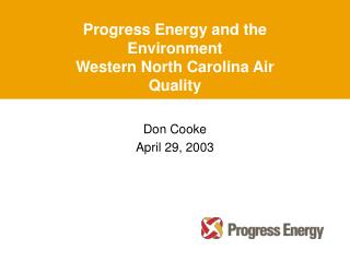 Progress Energy and the Environment Western North Carolina Air Quality
