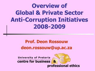 Overview of Global & Private Sector Anti-Corruption Initiatives 2008-2009