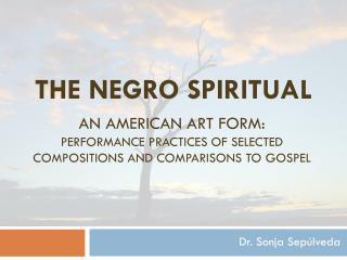 The Negro Spiritual
