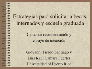 Estrategias para solicitar a becas, internados y escuela graduada
