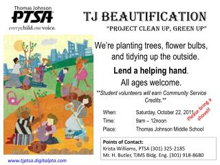 "TJ Beautification  "" Project Clean up, green Up """