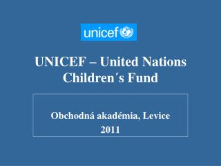UNICEF – United Nations Children´s Fund