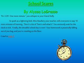 School Scares By Alyssa LoGrasso