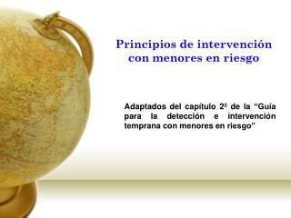 Principios de intervención con menores en riesgo