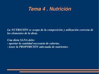 Tema 4 . Nutrición