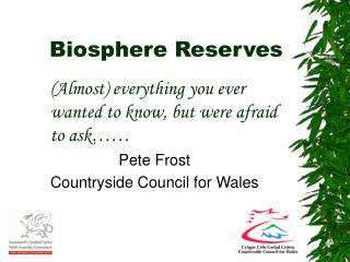 Biosphere Reserves