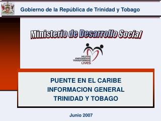 PUENTE EN EL CARIBE INFORMACION GENERAL  TRINIDAD Y TOBAGO