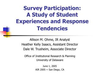 Survey Participation: A Study of Student Experiences and Response Tendencies